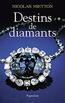 Destins de diamants par [Mietton, Nicolas]