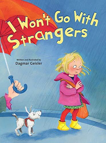 I Won't Go With Strangers (English Edition)