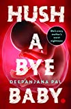 #9: Hush a Bye Baby: The Cradle Will Fall