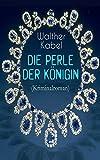 Die Perle der Königin (Kriminalroman): Ein Detektiv-Abenteuer in Indien (German Edition)