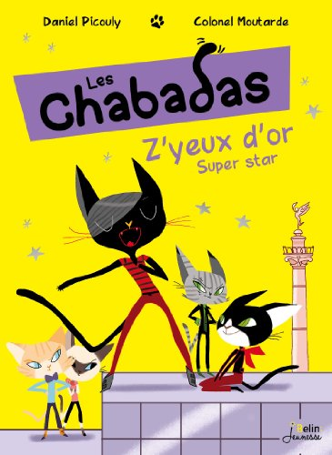 Les chabadas : Z'yeux d'or super star