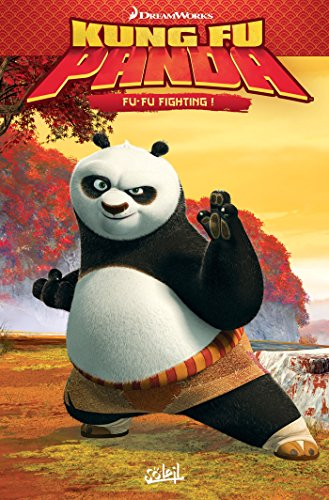 Kung Fu Panda T01 : Fu-Fu Fighting !