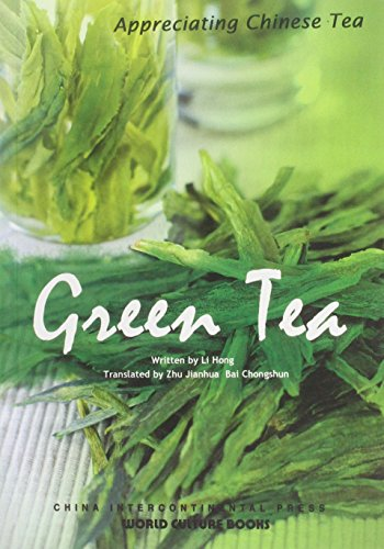 Green Tea - Appreciating Chinese Tea series por Hong Li