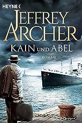 Kain und Abel: Kain und Abel 1 - Roman (Kain-Serie)