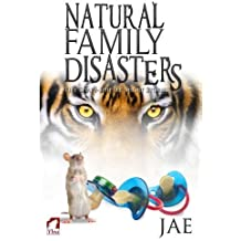 Natural Family Disasters by Jae (2013-09-01)