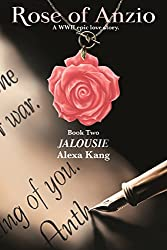 Rose of Anzio - Jalousie (Volume 2): A WWII Epic Love Story