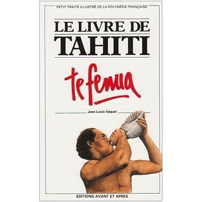 Le Livre De Tahiti Te Fenua Pdf Download Free Beaumonteden