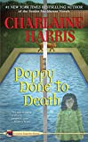 Poppy Done to Death: 8 (Aurora Teagarden Mysteries)