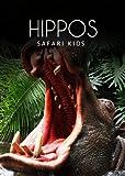 Hippos (Safari Kids)
