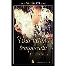 Una última temporada (Spanish Edition)