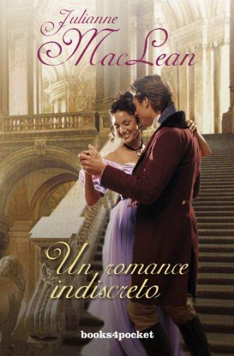Un romance indiscreto (Books4pocket romántica)