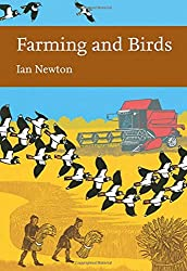 Farming and Birds (Collins New Naturalist Library, Book 135)