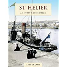 St. Helier: A History and Celebration