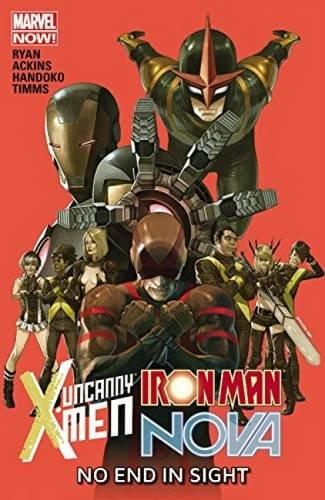Uncanny X-Men Iron Man Nova No End In Sight
