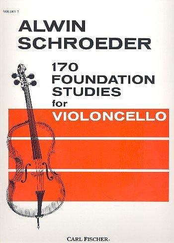 Schröder, Alwin: 170 Foundation Studies vol.1 : for violoncello