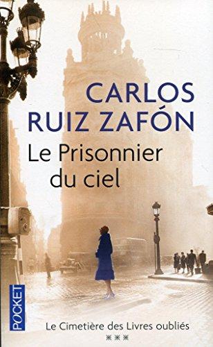 Le Prisonnier du ciel par Carlos Ruiz ZAFÓN