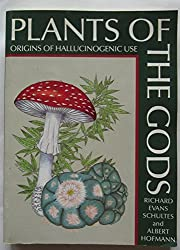 Plants of the Gods: Origins of Hallucinogenic Use by Richard Evans Schultes (1987-05-02)