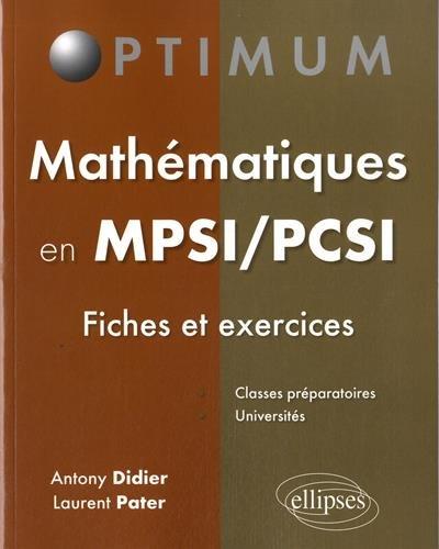 Mathématiques MPSI/PCSI Fiches et Exercices