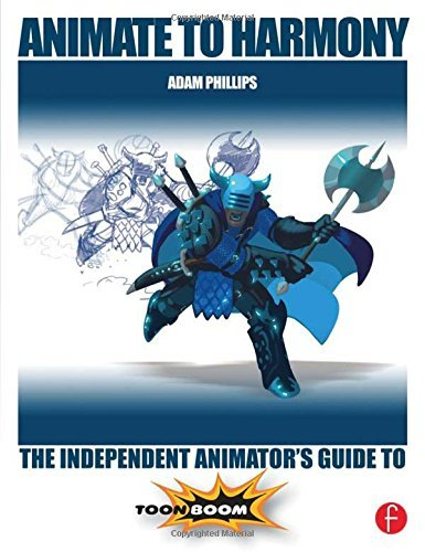Portada del libro Animate to Harmony: The Independent Animator's Guide to Toon Boom by Adam Phillips (2014-10-15)