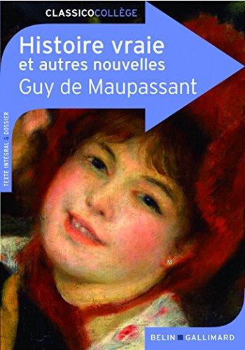 Histoire vraie et autres nouvelles par Guy de Maupassant