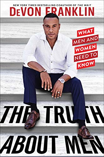 The Truth About Men: What Men and Women Need to Know (English Edition)