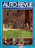 Telecharger Livres AUTO REVUE No 47 du 01 07 1981 l automobiliste mutualiste la maison de sante de valence d albigeois un ancien seminaire acquis par l union mutualiste tarnaise (PDF,EPUB,MOBI) gratuits en Francaise
