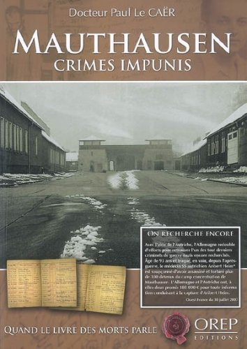 Mauthausen Crimes Impunis [Pdf/ePub] eBook