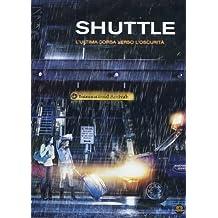 Shuttle by Tony Curran