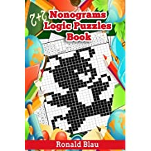 Nonograms Logic Puzzles Book: Small to Large Japanese Crossword / Griddlers / Picross / Hanjie Puzzles Take You to Magic Image Worlds: Volume 3