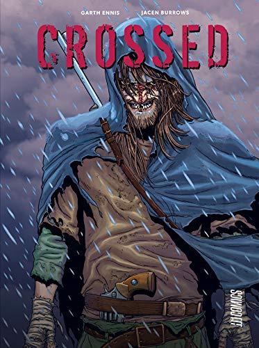 Crossed - L'Intégrale