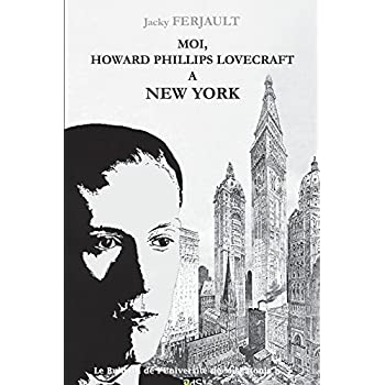 H.P. Lovecraft à New York: biographie romancée