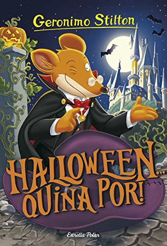 Halloween... quina por! (GERONIMO STILTON. ELS GROCS Book 125) (Catalan Edition) por Geronimo Stilton