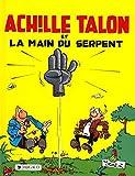 Achille Talon, tome 23 - Achille Talon et la main du serpent