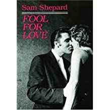 Fool for Love & the Sad Lament of Pecos Bill by Sam Shepard (2008-10-27)