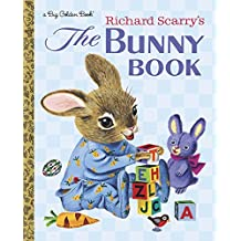 Richard Scarry's. The Bunny Book (Big Golden Book)