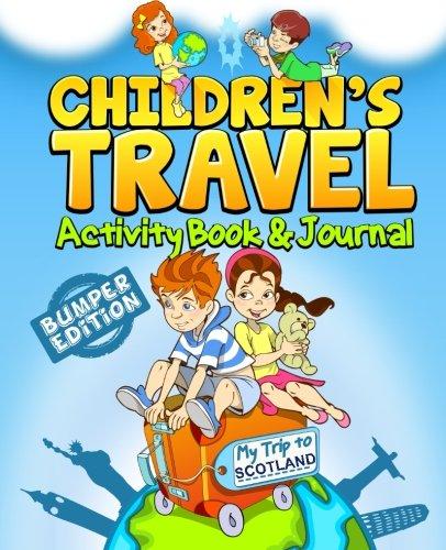 Children's Travel Activity Book & Journal: My Trip to Scotland