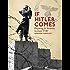 If Hitler Comes: Preparing for Invasion: Scotland 1940