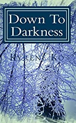 Down To Darkness (English Edition)