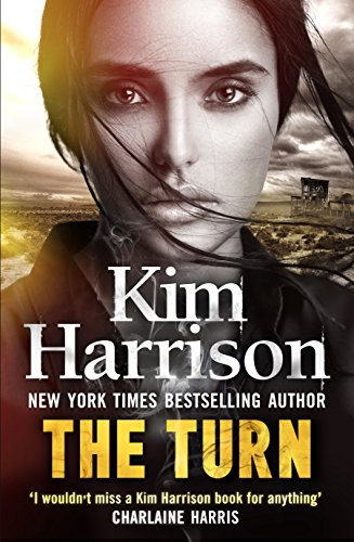 The Turn: The Hollows Begins with Death (Hollows Prequel) by [Harrison, Kim]