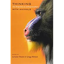 Thinking with Animals: New Perspectives on Anthropomorphism