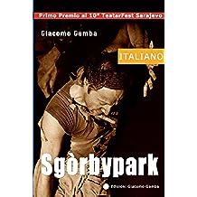 Sgòrbypark (Teatro d'autore Vol. 2)