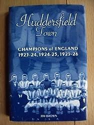 Huddersfield Town: Champions of England 1923-26 (Desert Island Football Histories)
