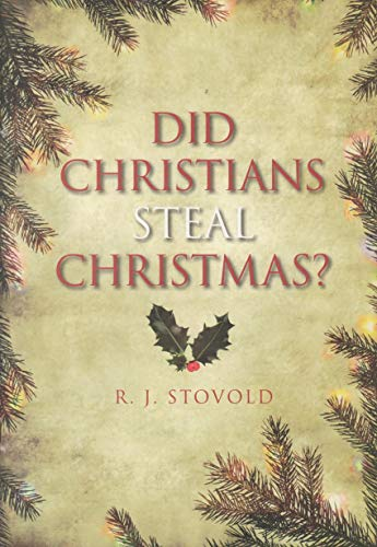 Where Did Christmas Come From.Did Christians Steal Christmas Ebook Robert Stovold Terry