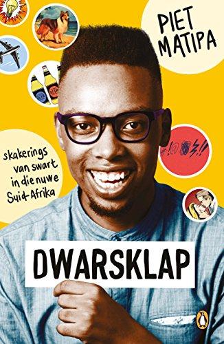 Dwarsklap: Skakerings van swart in die nuwe Suid-Afrika Afrika Und Die Afrikaner
