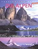 Faszination Erde: Die Alpen - Spezial - Egon E. Hüsler