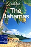 Lonely Planet the Bahamas (Country Regional Guides)