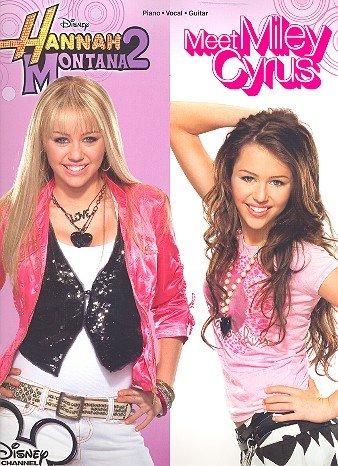 HANNAH MONTANA vol.2 meet Miley Cyrus : songbook piano/vocal/guitar mit Bleistift - die beliebtesten Hits aus der Disney TV-Serie arrangiert für Klavier, Gesang und Gitarre - Noten/sheet music