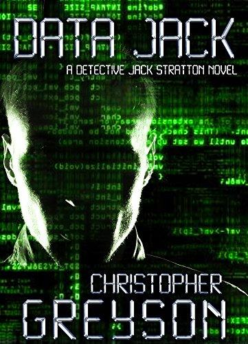Daten Jack (Detective Jack Stratton Mystery Thriller Series: DATA JACK (English Edition))