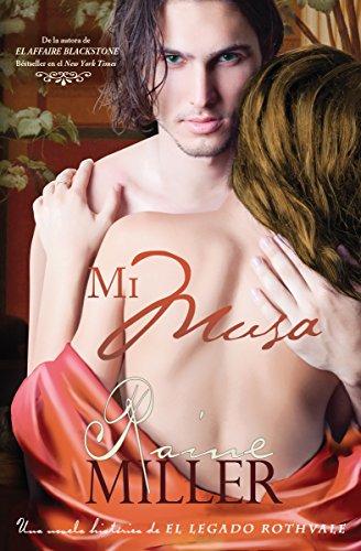 Mi Musa (Una novela histórica perteneciente a El Legado Rothvale nº 1) leer libros online gratis en español