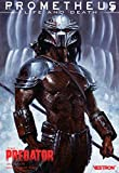 Prometheus : Life and Death, Tome 1 : Predator